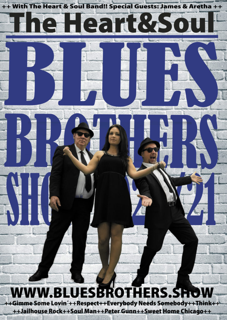 The Heart & Soul Blues Brothers Show  - Sweet Home Chicago-Tour 2020/2021""